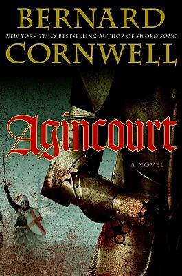 Agincourt, Cornwell, Bernard