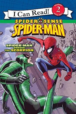 Image for Spider-Man: Spider-Man versus the Scorpion (I Can Read! Spider Sense Spider-Man: Level 2)
