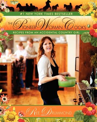 Image for The Pioneer Woman Cooks: Recipes from an Accidental Country Girl  **SIGNED + Photo**