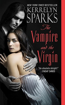 The Vampire and the Virgin (Love at Stake, Book 8), Kerrelyn Sparks