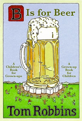 Image for B Is for Beer   **SIGNED & dated 1st Ed/1st Printing + Photo**