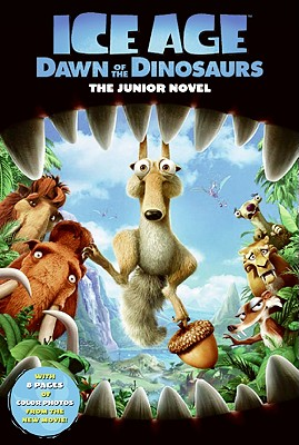 Image for Ice Age: Dawn of the Dinosaurs: The Junior Novel