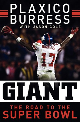 Giant: The Road to the Super Bowl, Plaxico Burress; Jason Cole
