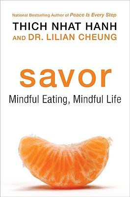 Image for Savor: Mindful Eating, Mindful Life