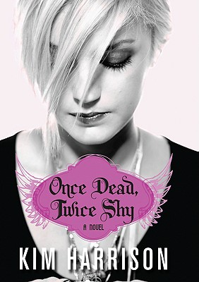Once Dead, Twice Shy (Madison Avery, Book 1), KIM HARRISON