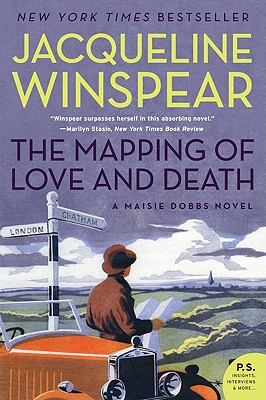 Image for The Mapping of Love and Death: A Maisie Dobbs Novel (P.S.)