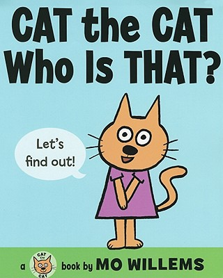 Image for Cat the Cat Who Is That?  **SIGNED 1st Ed /1st Printing**