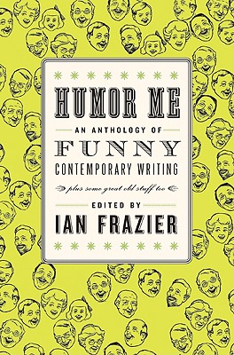 Image for Humor Me: An Anthology of Funny Contemporary Writing