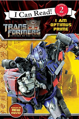 Image for Transformers: Revenge of The Fallen: I Am Optimus Prime (I Can Read Book 2)
