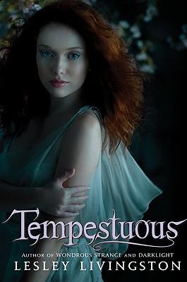 Tempestuous (Wondrous Strange), Lesley Livingston