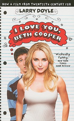 I Love you Beth Cooper, Larry Doyle