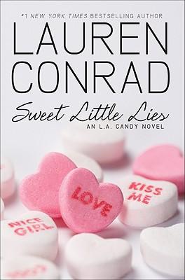 Image for Sweet Little Lies: An L.A. Candy Novel