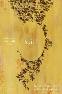 Image for Still: Notes on a Mid-Faith Crisis