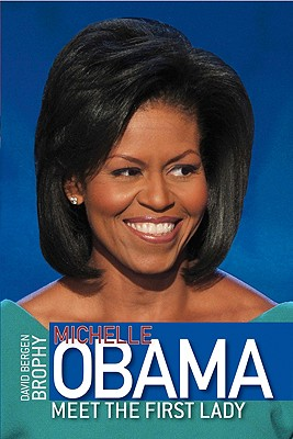 Image for Michelle Obama: Meet the First Lady