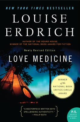 Love Medicine: Newly Revised Edition (P.S.), Louise Erdrich