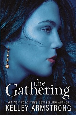 Gathering, The, Armstrong, Kelley