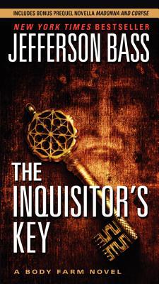 "The Inquisitor's Key (Body Farm), ""Bass, Jefferson"""