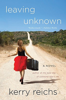Image for Leaving Unknown: A Novel