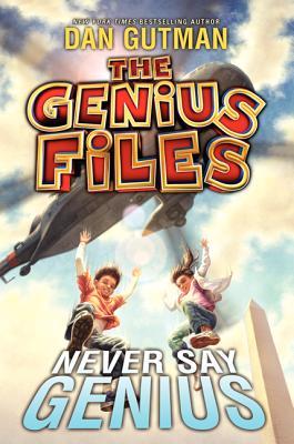 Image for GENIUS FILES: NEVER SAY GENIUS