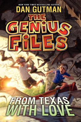 The Genius Files #4: From Texas with Love, Gutman, Dan