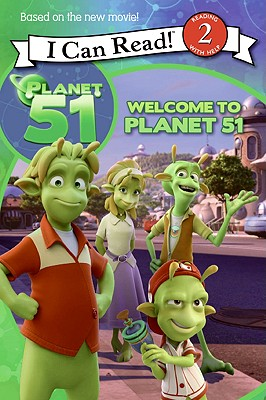 Image for Planet 51: Welcome to Planet 51 (I Can Read Book 2)
