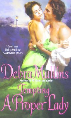 Tempting a Proper Lady, Mullins, Debra