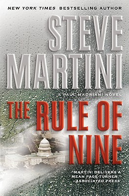 The Rule of Nine: A Paul Madriani Novel, Martini, Steve