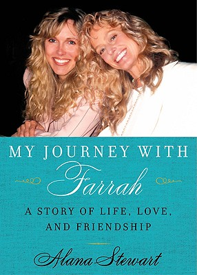 Image for My Journey With Farrah: A Story Of Life Love And Friendship