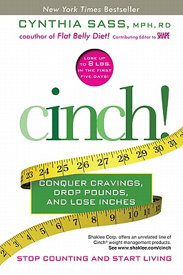 Image for Cinch!: Conquer Cravings, Drop Pounds, and Lose Inches