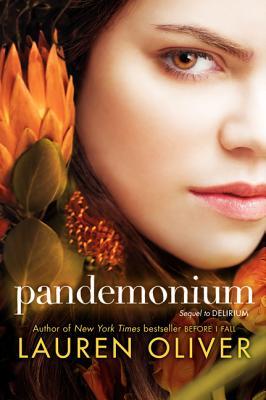 Pandemonium (Delirium), Lauren Oliver