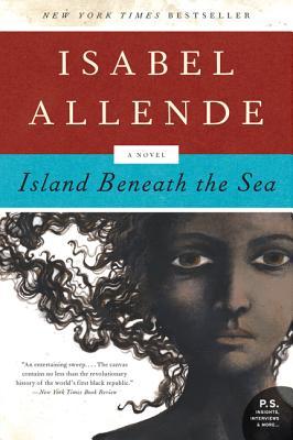 Island Beneath the Sea: A Novel (P.S.), Isabel Allende