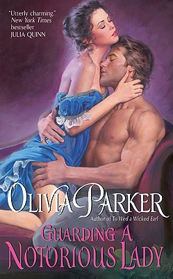 Guarding a Notorious Lady, Olivia Parker