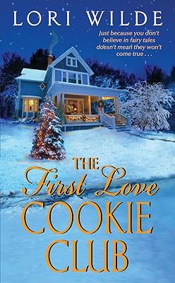 The First Love Cookie Club, Lori Wilde