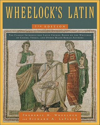 Image for Wheelock's Latin 7th Edition (The Wheelock's Latin Series)