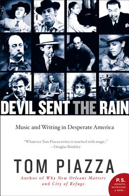 Image for Devil Sent the Rain: Music and Writing in Desperate America