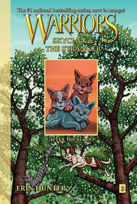 """""""Warriors: SkyClan And The Stranger, Vol. 3: After The Flood"""", """"Hunter, Erin"""""""