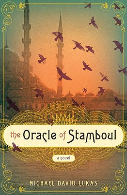 Image for ORACLE OF STAMBOUL, THE : A NOVEL