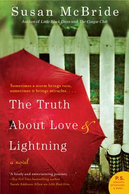 The Truth About Love and Lightning, McBride, Susan