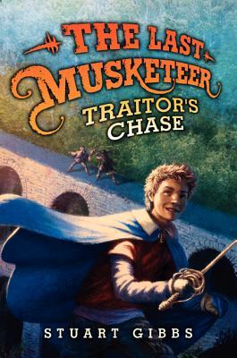 LAST MUSKETEER: TRAITOR'S CHASE (NO 2), GIBBS, STUART