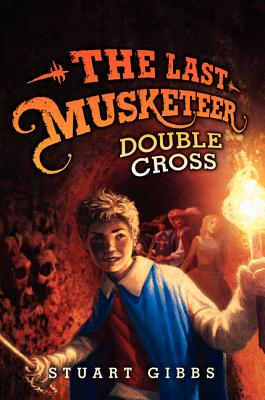 LAST MUSKETEER: DOUBLE CROSS (NO 3), GIBBS, STUART