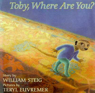 Toby, Where Are You?, William Steig