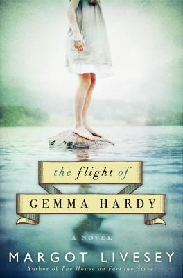 The Flight of Gemma Hardy, Livesey, Margot
