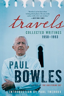 Image for TRAVELS COLLECTED WRITING 1950-1993