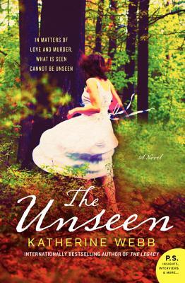 The Unseen: A Novel, Katherine Webb