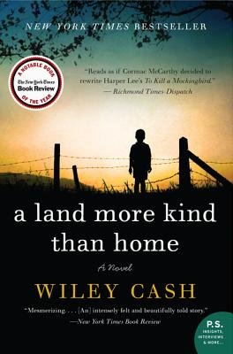 LAND MORE KIND THAN HOME, CASH, WILEY