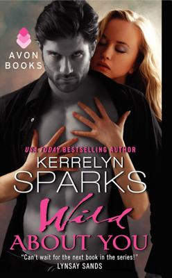 Image for Wild About You (Love at Stake)