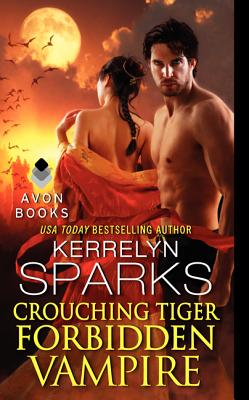 Image for Crouching Tiger, Forbidden Vampire (Love at Stake)