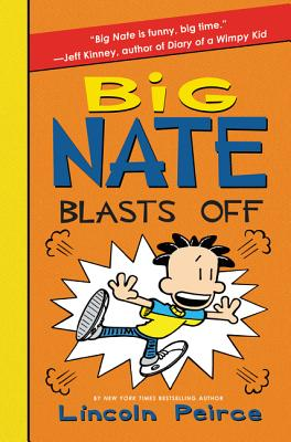 Image for 8 Big Nate Blasts Off