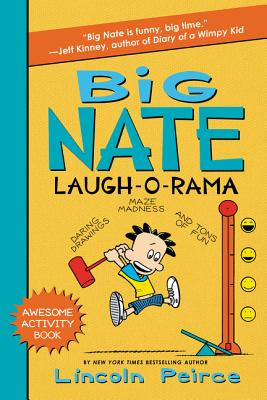 Image for Big Nate Laugh-O-Rama (Big Nate Activity Book)