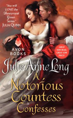 "A Notorious Countess Confesses: Pennyroyal Green Series, ""Long, Julie Anne"""